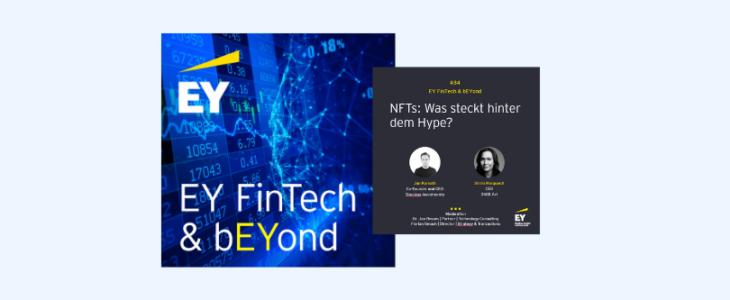 EY FinTech & bEYond: #034 – NFTs: Was steckt hinter dem Hype?